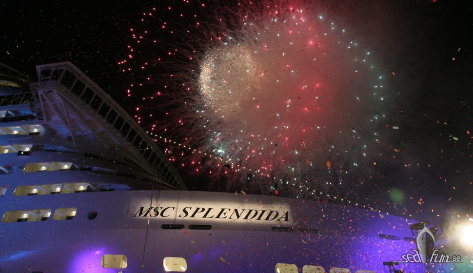 Fyrverkeriet på MSC Splendidas invigning var en ögonbrynshöjare.